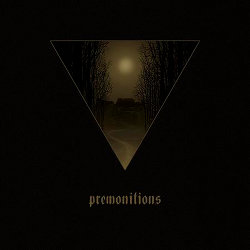 Premontitions